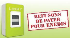 LINKY: Refusons de payer pour Enedis